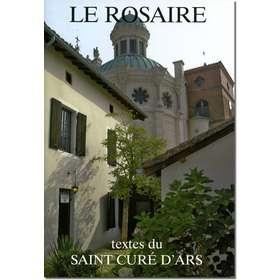 Livre Le Rosaire, Textes du saint Curé d'Ars