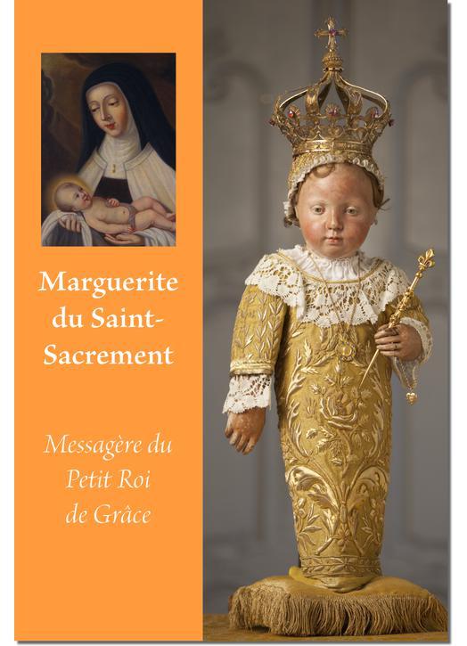 Marguerite du Saint Sacrement, Messagère du Petit Roi de Grâce