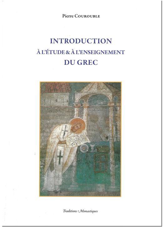 Introduction à l'étude et à l'enseignement du grec