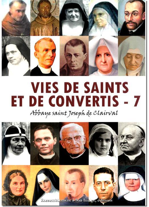 Vies de saints et de convertis - 7