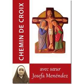Le Chemin de croix, Avec sœur Josefa Menéndez