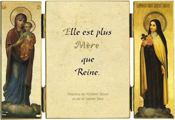 Sainte Therese : Marie est plus Mère que Reine